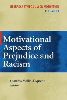 Motivational Aspects of Prejudice and Racism By Willis-esqueda, Cynthia (EDT)